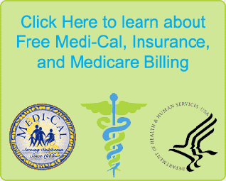 Click here to Learn about our Free Medi-Cal, Medicare, and Insurance Billing