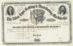 Alden Type Setting & Distributing Machine Company 1860's