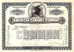 American Caramel Company 1913 - Company funded Milton Hershey's Chocolate Business