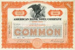 American Banknote Company -  Famous Stock Certificate and Currency Printer
