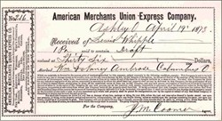 American Merchants Union Express Company ( Became American Express ) 1873