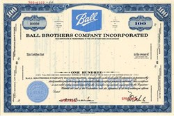 Ball Brothers Company Incorporated - Indiana