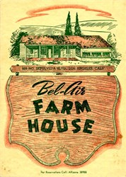Bel-Air Farm House Restaurant Menu - Los Angeles, California - 1940's