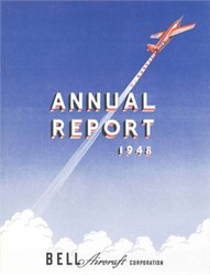 Bell Aircraft Corporation Annual Report 1948 - Bell X-1 FIRST Supersonic Aircraft (Chuck Yeager was Pilot ) on Cover