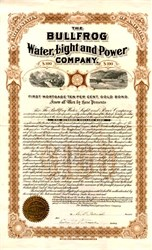 Bullfrog Water, Light and Power Company Uncancelled Gold Bond  signed by W. F.. Patrick - Nevada 1905