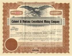 Calumet & Montana Consolidated Mining Company 1915 - 1917