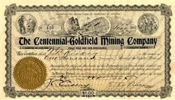 Centennial - Goldfield Mining Company - Incorporated in Territory of Arizona - Operations in  Nevada. Esmeralda. Goldfield 1905
