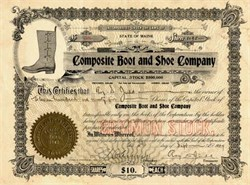 Composite Boot and Shoe Company - Maine 1909