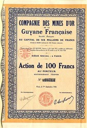 Compagnie Des Mines D'or De La Guyane Francaise (French Guiana - Guiana Space Center ) - France 1926