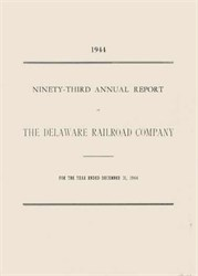 Delaware Railroad Company Annual Report- Years 1921 & 1944