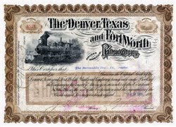 Denver, Texas, and Fort Worth Railroad Company signed by Grenville Mullen Dodge ( Dodge City was named after him)- Texas 1880's