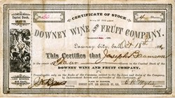 Downey Wine and Fruit Company - Downey, California 1886