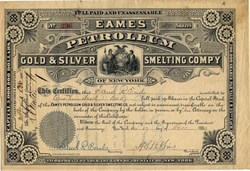 Eames Petroleum Gold & Silver Smelting Comp'y of New York - 1880