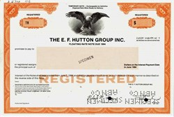 "E.F. Hutton Group Inc. Floating Rate Note (""When E. F. Hutton talks, people listen"")  - 1984"