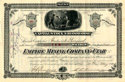 Empire Mining Company of Utah - Utah Territory ( Pre Statehood)  1881