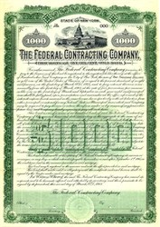 Federal Contracting Company $1000 Gold Bond - New York 1903