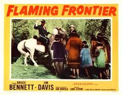 Flaming Frontier Lobby Card Starring Bruce Bennett and Jim Davis - 1958