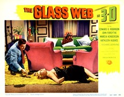 The Glass Web in 3-D  Lobby Card starring Edward G. Robinson and John Forsythe - 1953
