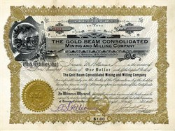 Gold Beam Consolidated Mining and Milling Company - Arizona 1908