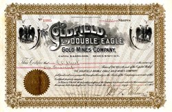 Goldfield Double Eagle Gold Mines Company (Named after famous Gold Coin) - Arizona 1905