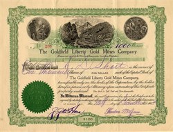Goldfield Liberty Gold Mines Company - Nye and Esmeralda, Nevada - Incorporated in Territory of Arizona 1904