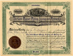 Gold Magnet Mining, Leasing and Milling Company - Teller. Cripple Creek. Colorado 1897