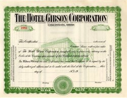Hotel Gibson Corporation - Cincinnati, Ohio