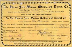 Honest John Mining, Milling and Tunnel Co 1903 - Clear Creek County, Colorado
