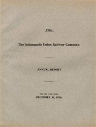 Indianapolis Union Railway Company Annual Report