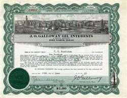 J. O. Galloway Oil Interests - Fort Worth Texas 1923