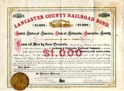 Lancaster County Railroad Bond - Nebraska 1872