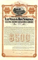 Las Vegas & Hot Springs Electric Railway Light & Power Co. $500 Gold Bond Certificate  - Las Vegas, Territory of New Mexico 1903