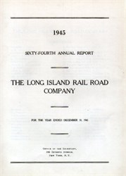 Long Island Rail Road Company Annual Report - 1945
