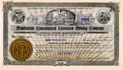 Manhattan Consolidated Extension Mining Co. - Goldfield, Nevada signed by Gurney Gordon and Richard Colburn- 1907