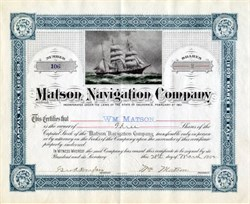 Matson Navigation Company signed twice by Founder, William Matson - California 1902