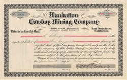 Manhattan Cowboy Mining Company 1907 - Territory of Arizona