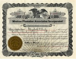 Mexican Plantation Association Incorporated - 1909
