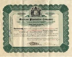 Mexican Plantation Company - New Jersey 1909