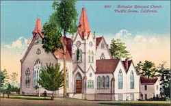 Methodist Episcopal Church, Pacific Grove, California Postcard