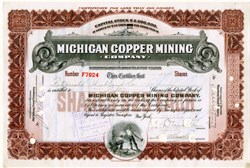 Michigan Copper Mining Company (Scarce - Lee Degood's Michigan Mining book indicates only 11 to 25 known) 1915