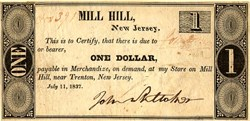 Mill Hill Store, Obsolete Currency -  Trenton, New Jersey - 1837