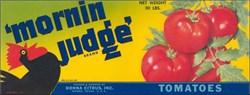 'Mornin Judge' Brand Tomatoes Label