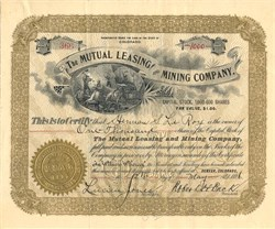 Mutual Leasing and Mining Company - Colorado 1896