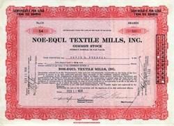 Noe - Equl Textile Mills, Inc. - Delaware 1926