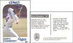 Darryl Strawberry 1991 - D.A.R.E. to say no to drugs L.A.P.D. Dodger Baseball Card