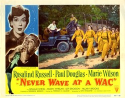 Never Wave at a WAC Lobby Card Starring Rosalind Russell, Paul Douglas, and Marie Wilson - 1952