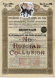 "Authentic Imperial Government of Russia  Bond with image of Trump and Putin and the words ""No Russian Collusion""  dated 1896"