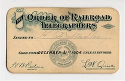 Order of Railroad Telegraphers Membership Card - 1903 to 1910