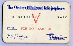 "Order of Railroad Telegraphers Membership Card (""Air traffic controllers"" of the railroads) - Stamped V for Victory during WWII - 1944"