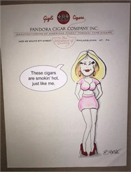 "Pandora Cigar Company Letterhead with Original Drawing by Award Winning Artist, Robert Byrne "" These cigars are smokin' hot, just like me"" hand signed by Robert Byrne."
